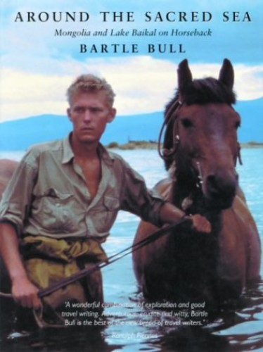 Around the Sacred Sea By Bartle Bull