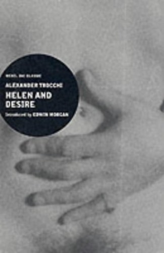 Helen and Desire by Alexander Trocchi