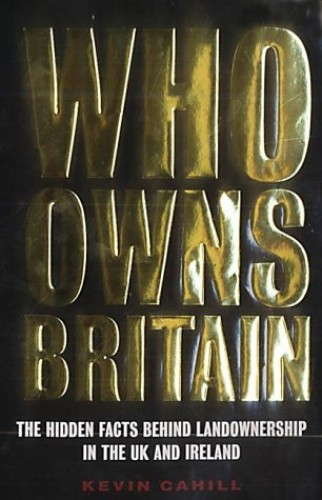 Who Owns Britain By Kevin M. Cahill