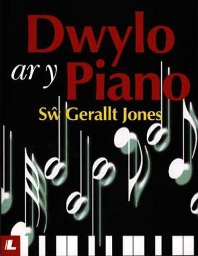 Dwylo ar y Piano By Sw Gerallt Jones