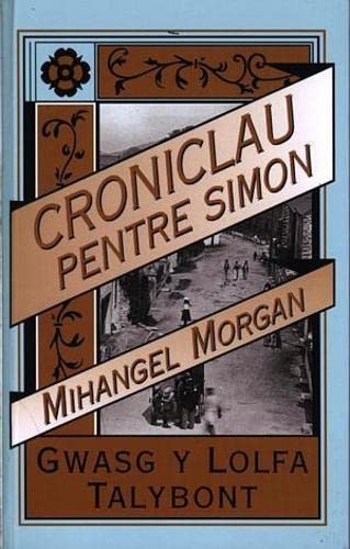 Croniclau Pentre Simon by Margery Mary Morgan