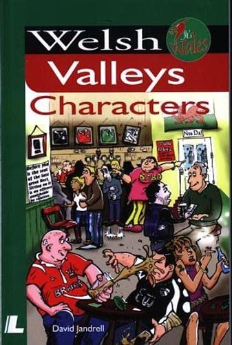 It's Wales: Welsh Valleys Characters by David Jandrell