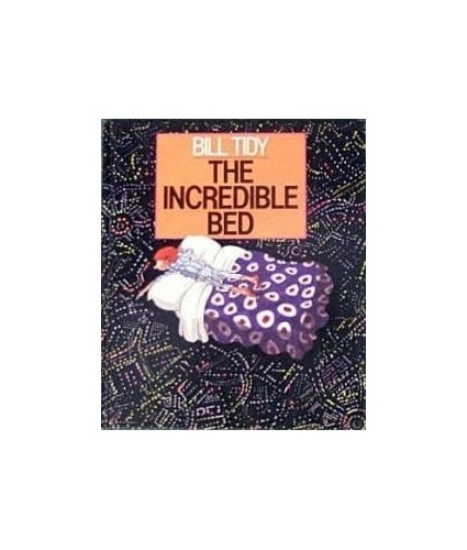 The Incredible Bed By Bill Tidy, MBE
