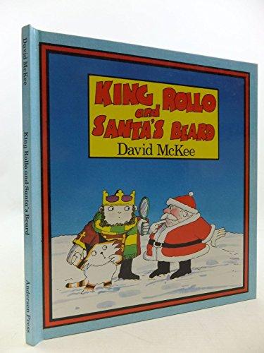King Rollo and Santa's Beard By David McKee