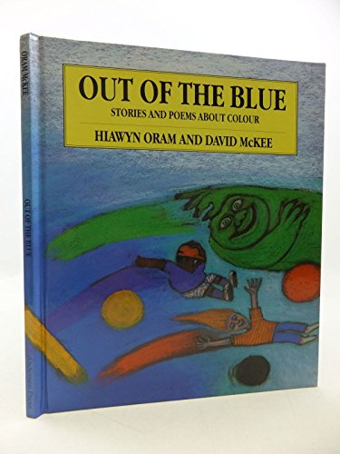 Out of the Blue By Hiawyn Oram