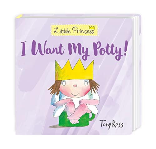 I Want My Potty by Tony Ross