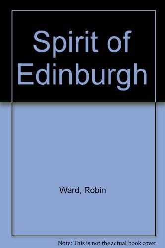 Spirit of Edinburgh By Robin Ward