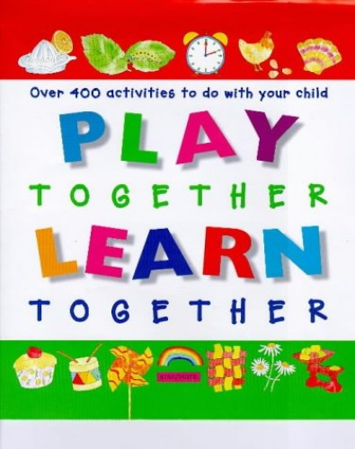 Play Together Learn Together (Activity Books) By Melanie Rice