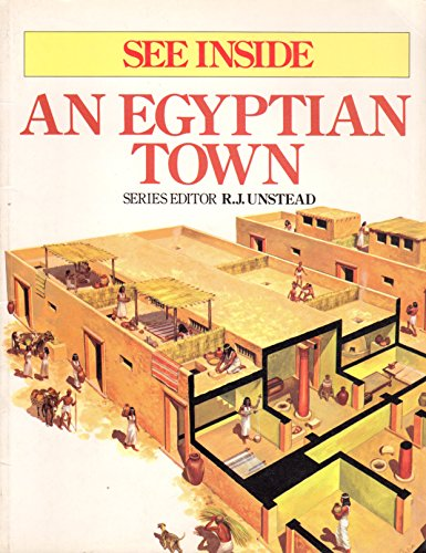 See Inside an Egyptian Town By R.J. Unstead
