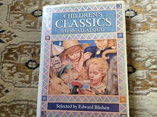 Children's Classics to Read Aloud By Edward Blishen