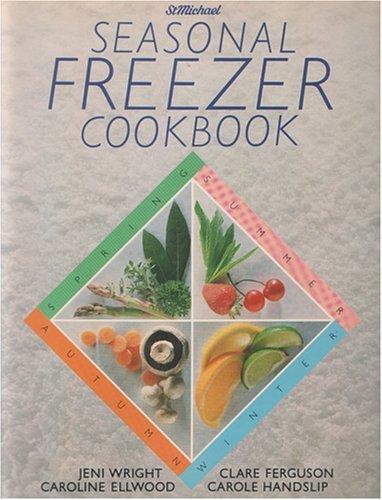 Seasonal Freezer Cookbook (St. Michael)