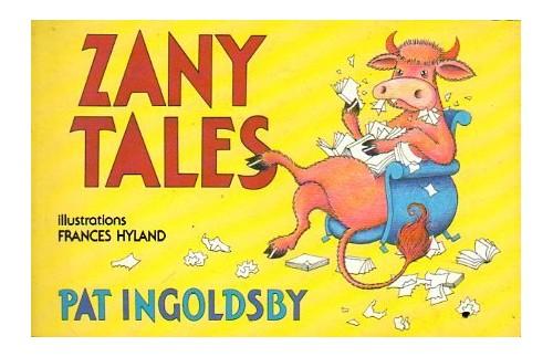 Zany Tales By Pat Ingoldsby