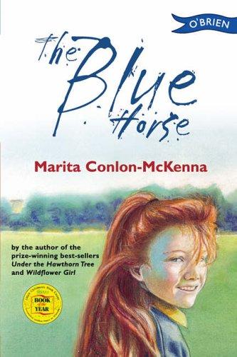 The Blue Horse By Marita Conlon-McKenna