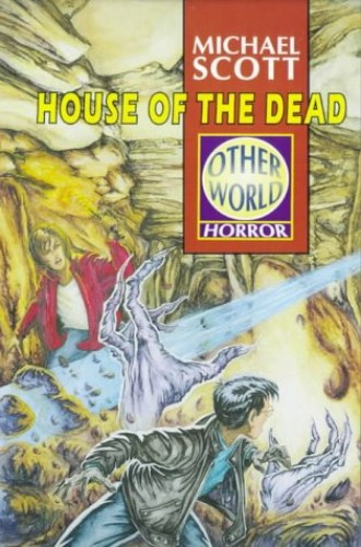 House of the Dead (Other World) By Michael Scott