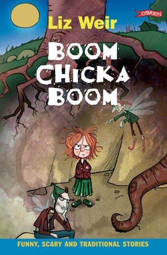 Boom Chicka Boom By Liz Weir