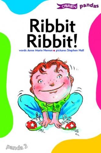 Ribbit, Ribbit By Anne Marie Herron