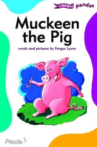 Muckeen the Pig By Fergus Lyons