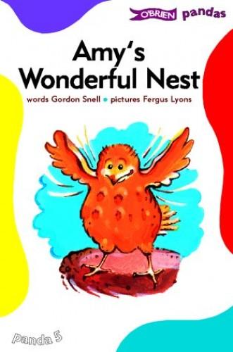 Amy's Wonderful Nest By Gordon Snell