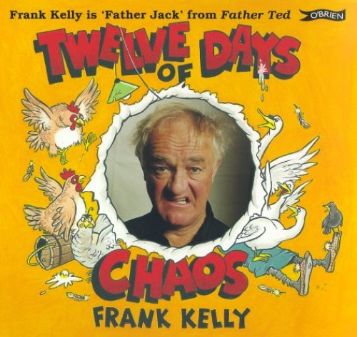 Twelve Days of Chaos by Frank Kelly