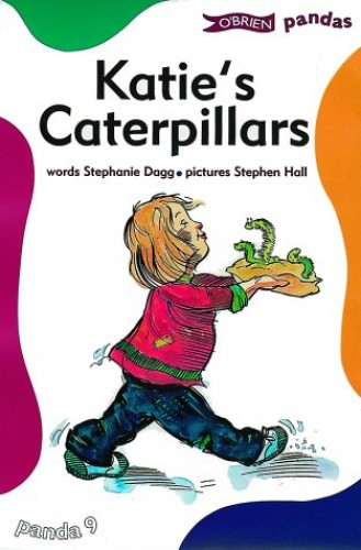 Katie's Caterpillars By Stephanie Dagg