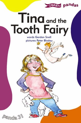 Tina and the Tooth Fairy By Gordon Snell