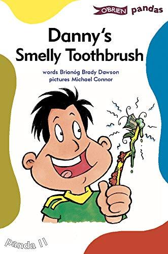 Danny's Smelly Toothbrush By Brianog Brady Dawson