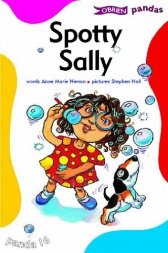 Spotty Sally By Anne Marie Herron