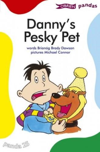 Danny's Pesky Pet By Brianog Brady Dawson