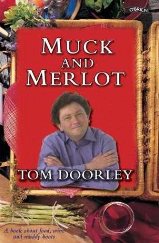 Muck and Merlot By Tom Doorley