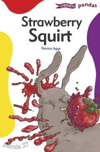 Strawberry Squirt By Patrice Aggs