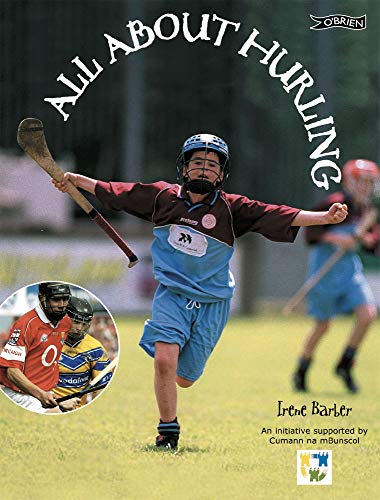 All About Hurling By Irene Barber