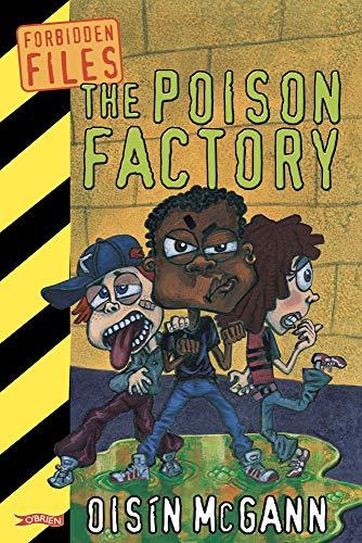 The Poison Factory By Oisin McGann
