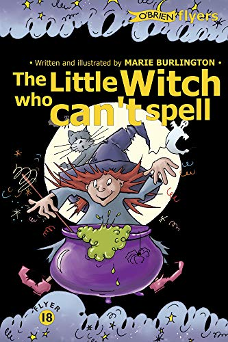 The Little Witch Who Can't Spell By Marie Burlington
