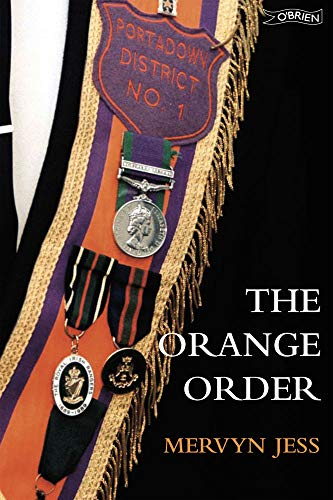 The Orange Order By Mervyn Jess