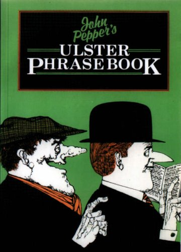 Ulster Phrase Book By John Pepper