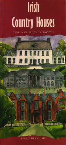 Irish Country Houses By Terence Reeves-Smyth