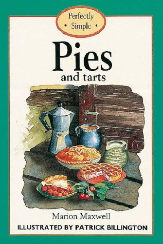 Pies and Tarts By Marion Maxwell