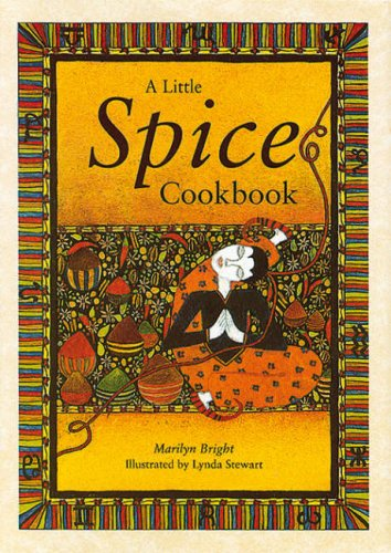 A Little Spice Cookbook By Marilyn Bright