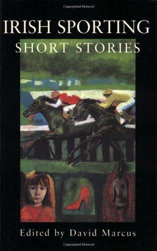 Irish Sporting Short Stories By David Marcus