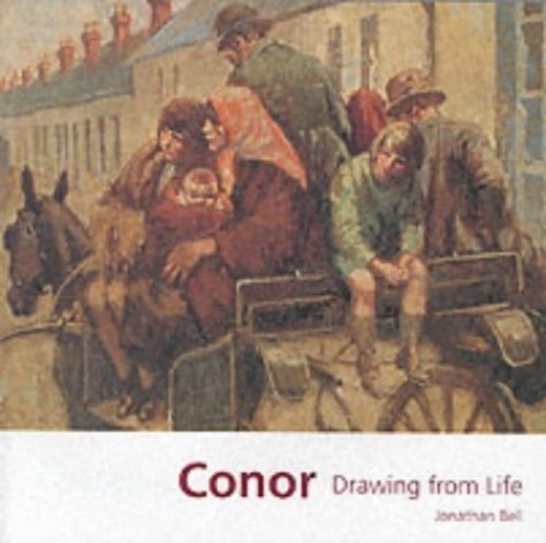 Conor: Drawing from Life By Jonathan Bell