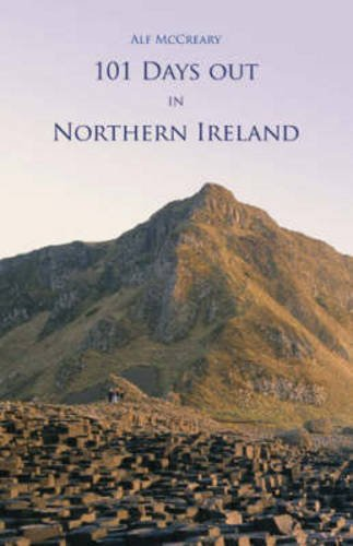 101 Days Out in Northern Ireland by Alf McCreary