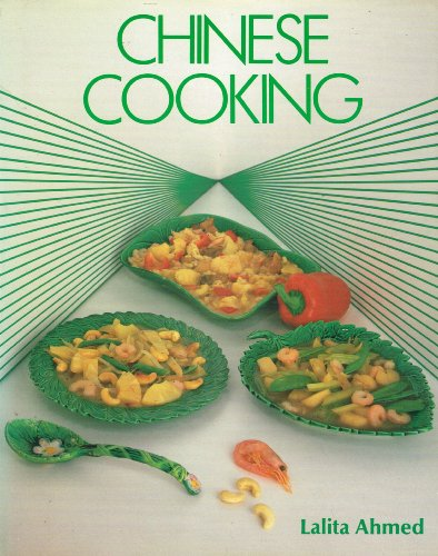 Chinese Cooking By Lalita Ahmed