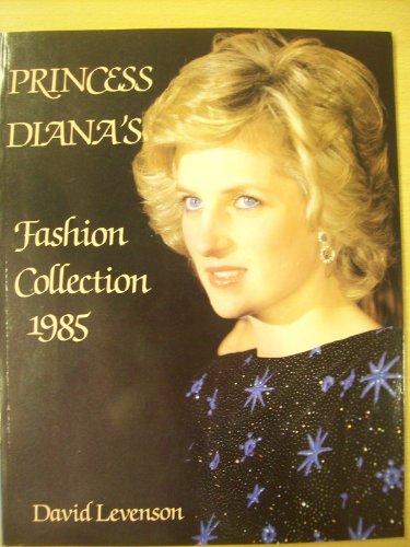 Princess Diana's Fashion Collection 1985. By David Levenson