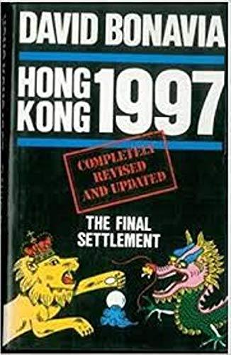 Hong Kong, 1997 By David Bonavia
