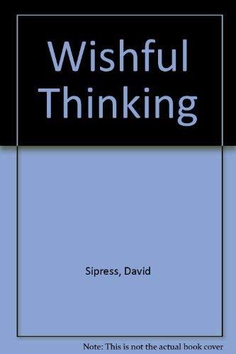 Wishful Thinking By David Sipress
