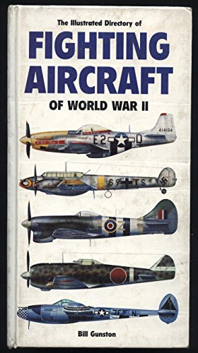 Fighting Aircraft of WW2 by Bill Gunston