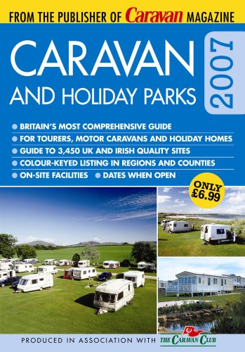 Caravan and Holiday Parks: 2007 by Roger White