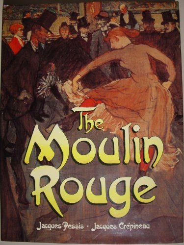 The Moulin Rouge By Jacques Pessis