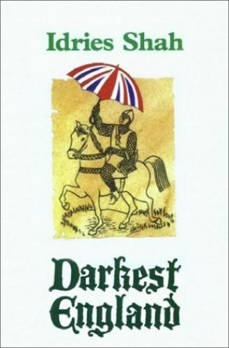Darkest England By Idries Shah