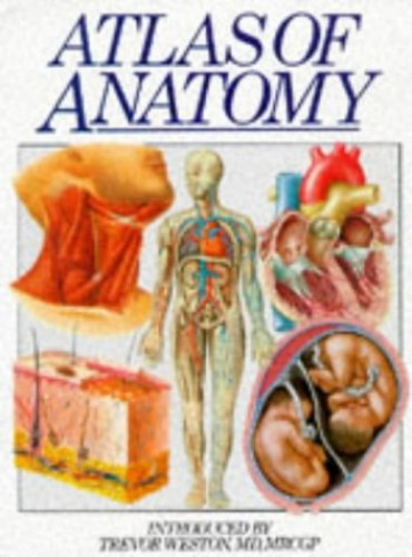 Atlas of Anatomy By Introduction by Trevor Weston